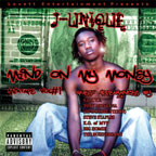 Artist: J-Unique Title: Mind On My Money
